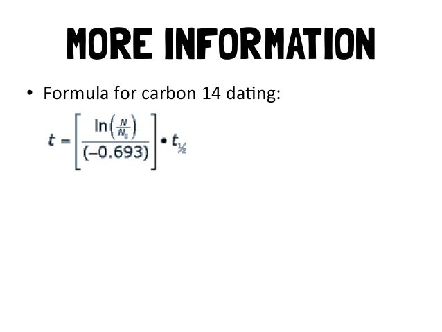 What is the carbon dating equation