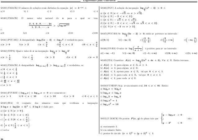 Logaritmos para Concursos µ339)(UMACK) O número de soluções reais distintas da equação  𝑥  = 3− 𝑥  é: a) 0 b) 1 c) 2 d) 3 ...