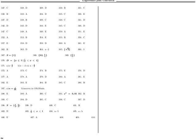 Logaritmos para Concursos 327. C 328. D 329. D 330. B 331. C 332. B 333. A 334. D 335. C 336. E 337. D 338. B 339. C 340. ...
