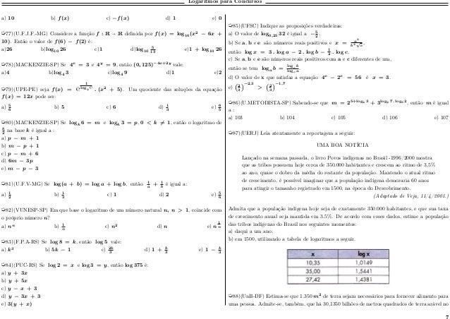 Logaritmos para Concursos a) 10 b) 𝑓(𝑥) c) −𝑓(𝑥) d) 1 e) 0 µ77)(U.F.J.F.-MG) Considere a função 𝑓 : R R definida por 𝑓(𝑥) ...