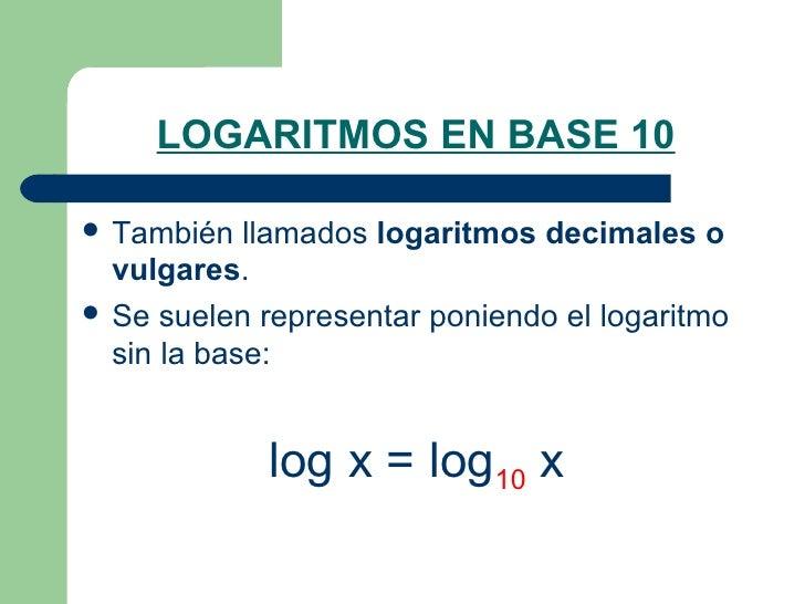 Logaritmos 2009   Slide 2