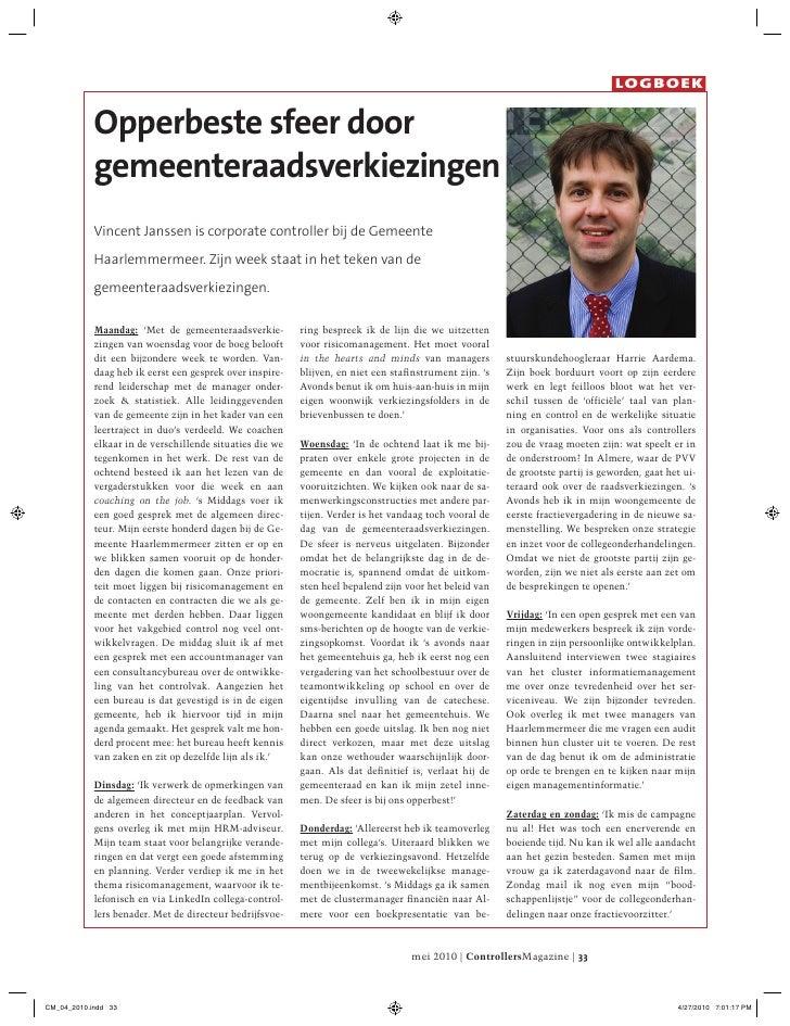 LOGBOEK               Opperbeste sfeer door             gemeenteraadsverkiezingen             Vincent Janssen is corporate...
