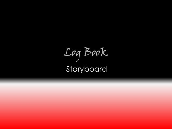 Log BookStoryboard