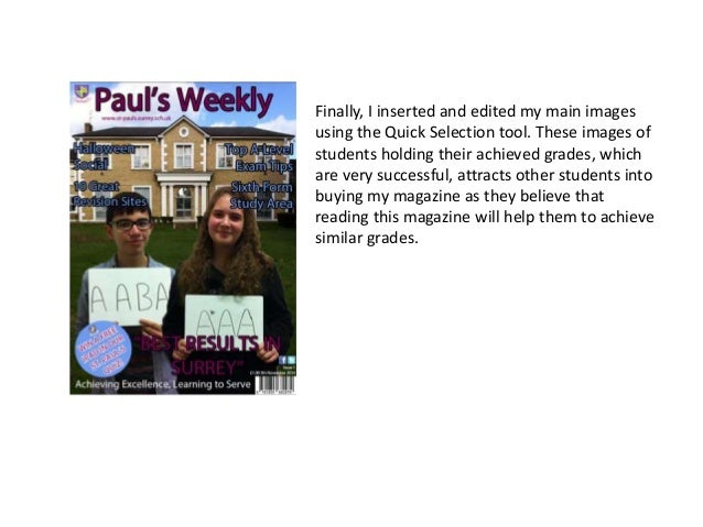 Finally, I inserted and edited my main images using the Quick Selection tool. These images of students holding their achie...