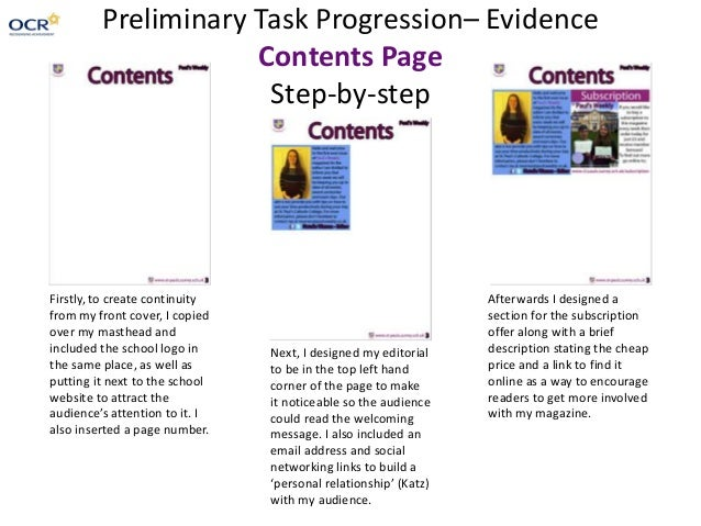 Preliminary Task Progression– Evidence Contents Page Step-by-step Firstly, to create continuity from my front cover, I cop...