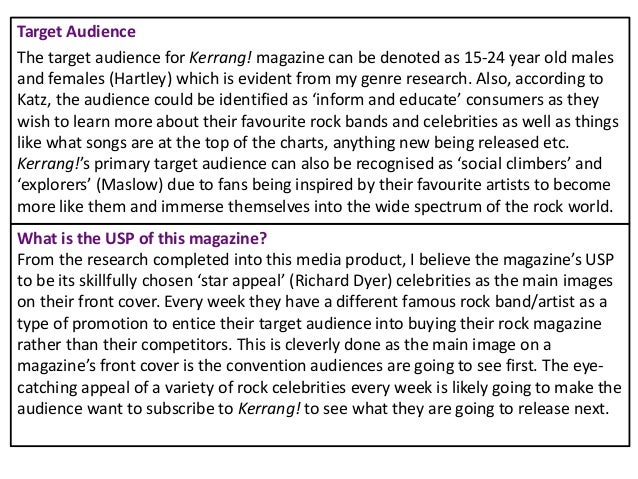 What is the USP of this magazine? From the research completed into this media product, I believe the magazine's USP to be ...