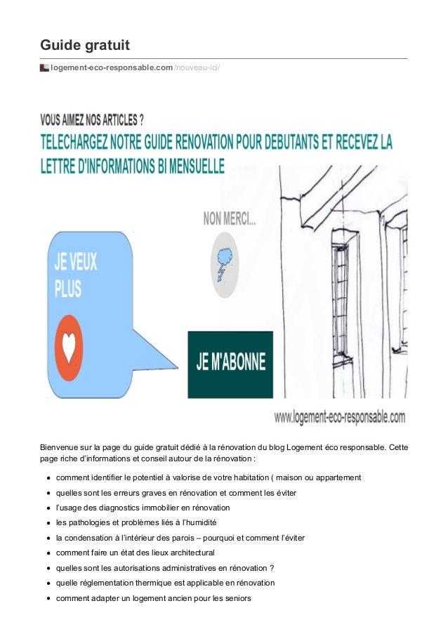 Guide gratuit  logement-eco-responsable.com /nouveau-ici/  Bienvenue sur la page du guide gratuit dédié à la rénovation du...
