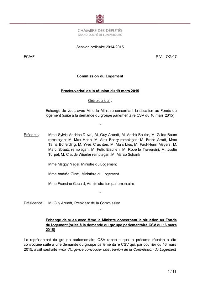 1 / 11 Session ordinaire 2014-2015 FC/AF P.V. LOG 07 Commission du Logement Procès-verbal de la réunion du 19 mars 2015 Or...