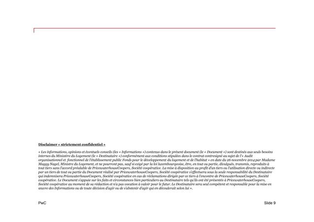 PwC Disclaimer « strictement confidentiel » « Les informations, opinions et éventuels conseils (les « Informations ») cont...