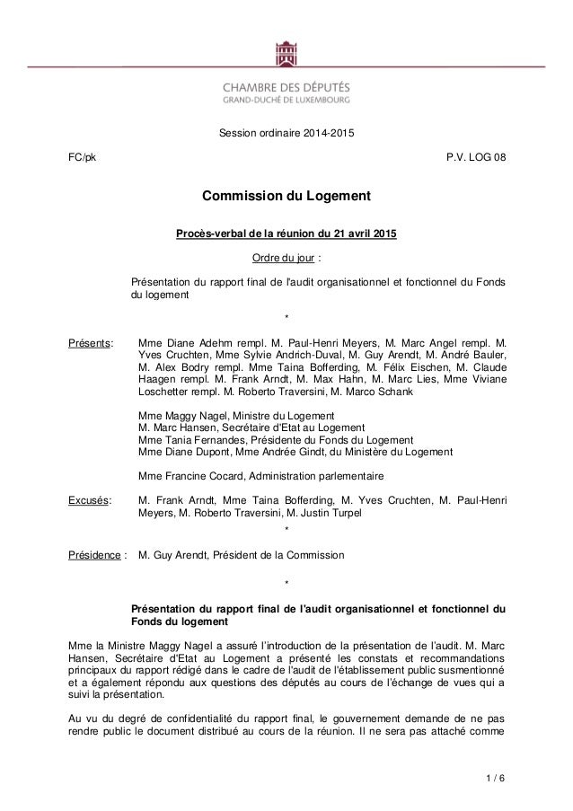 1 / 6 Session ordinaire 2014-2015 FC/pk P.V. LOG 08 Commission du Logement Procès-verbal de la réunion du 21 avril 2015 Or...