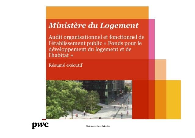 Ministère du Logement Audit organisationnel et fonctionnel de l'établissement public « Fonds pour le développement du loge...