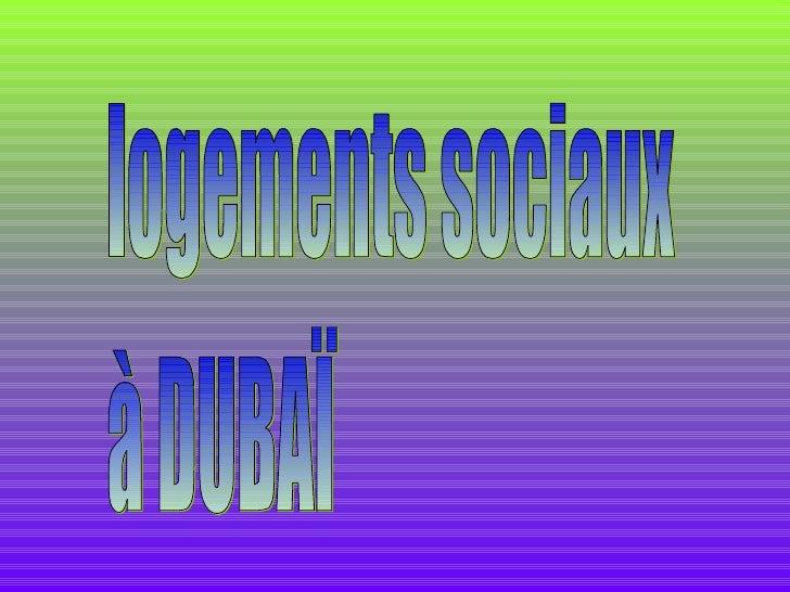 Logements sociaux dubai_p_a Slide 1