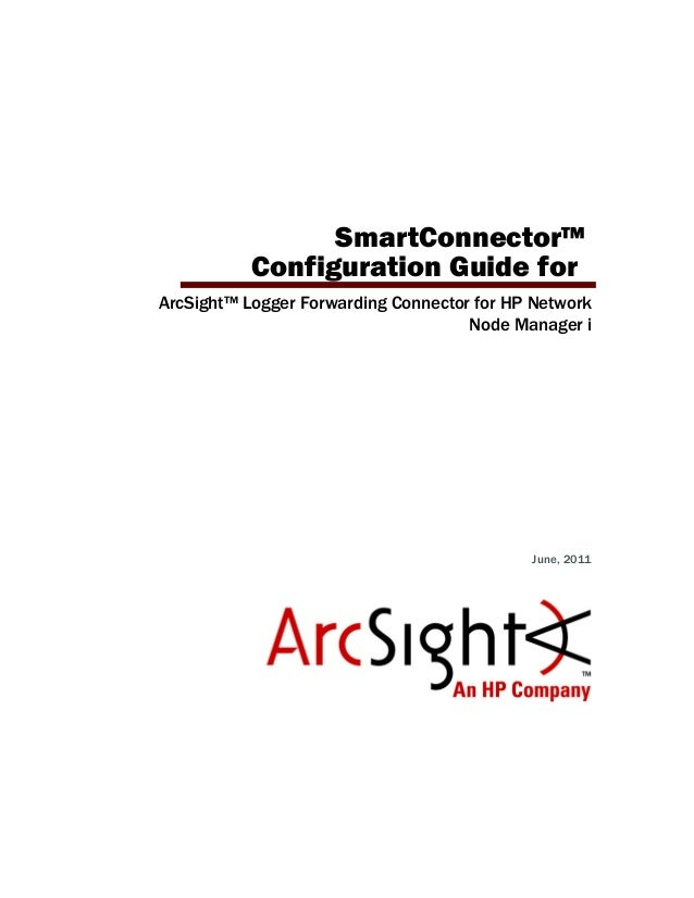 ArcSight Logger Forwarding Connector for HP Network Node