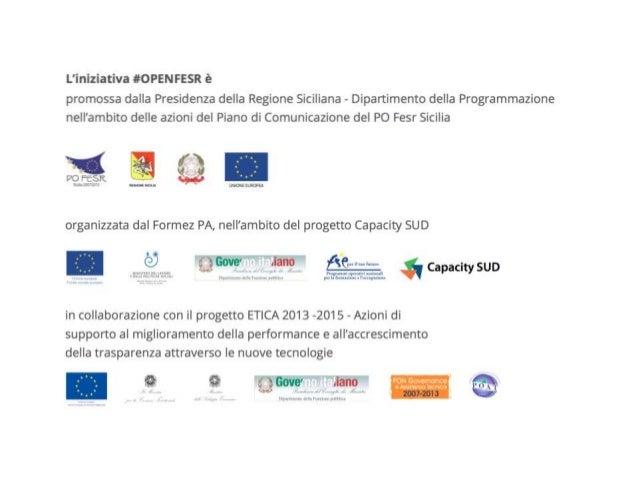 L'iniziativa #OPEN FESR è  promossa dalla Presidenza della Regione Siciliana - Dipartimento della Programmazione nell'ambi...