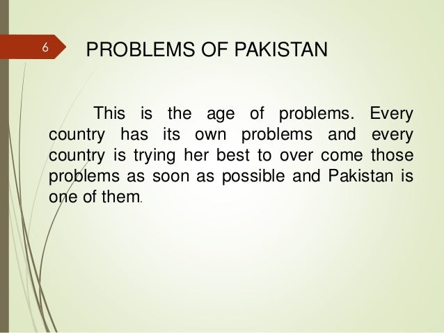 essay social problems of pakistan The problems and issues of federalism in pakistan muntzra nazir abstract it is distressing to note that even after sixty years of independence, pakistan continues to.