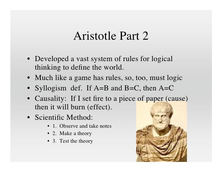 the effects of aristotelian teleological thought Greek philosopher aristotle introduced the idea that ethics should focus on how  we act,  the second, teleological ethics, judges ethics based on the outcomes  of a  he uses logic to determine a definition and the potential impacts of ethics.