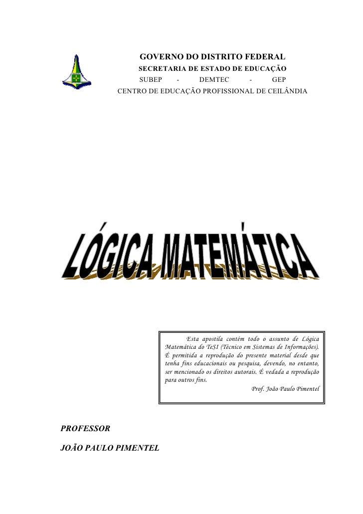 GOVERNO DO DISTRITO FEDERAL                 SECRETARIA DE ESTADO DE EDUCAÇÃO                  SUBEP       -        DEMTEC ...