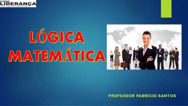 PROFESSOR FABRÍCIO SANTOS