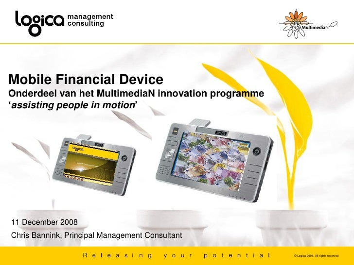 Mobile Financial Device Onderdeel van het MultimediaN innovation programme 'assisting people in motion'     11 December 20...