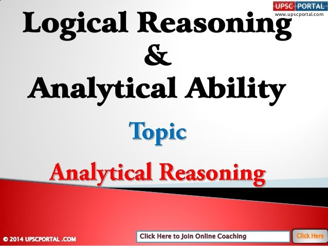 Click Here to Join Online Coaching Click Here www.upscportal.com Logical Reasoning & Analytical Ability