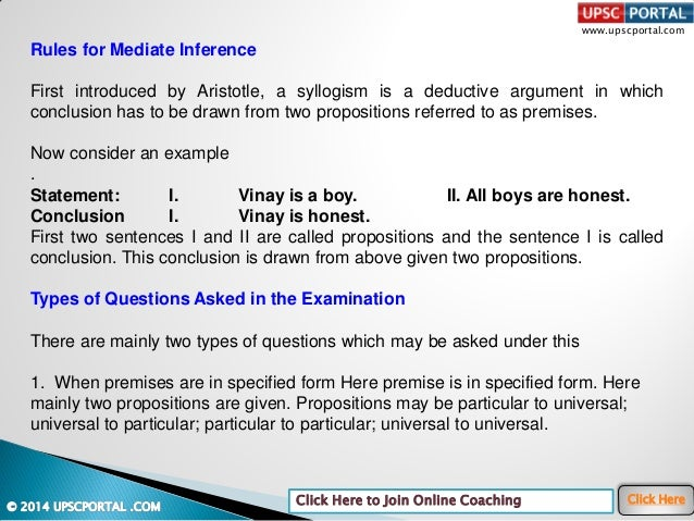 www.upscportal.com Click Here to Join Online Coaching Click Here Rules for Mediate Inference First introduced by Aristotle...