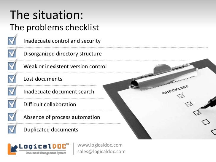 The situation:<br />The problems checklist<br />Inadecuate control and security<br />Disorganized directory structure<br /...
