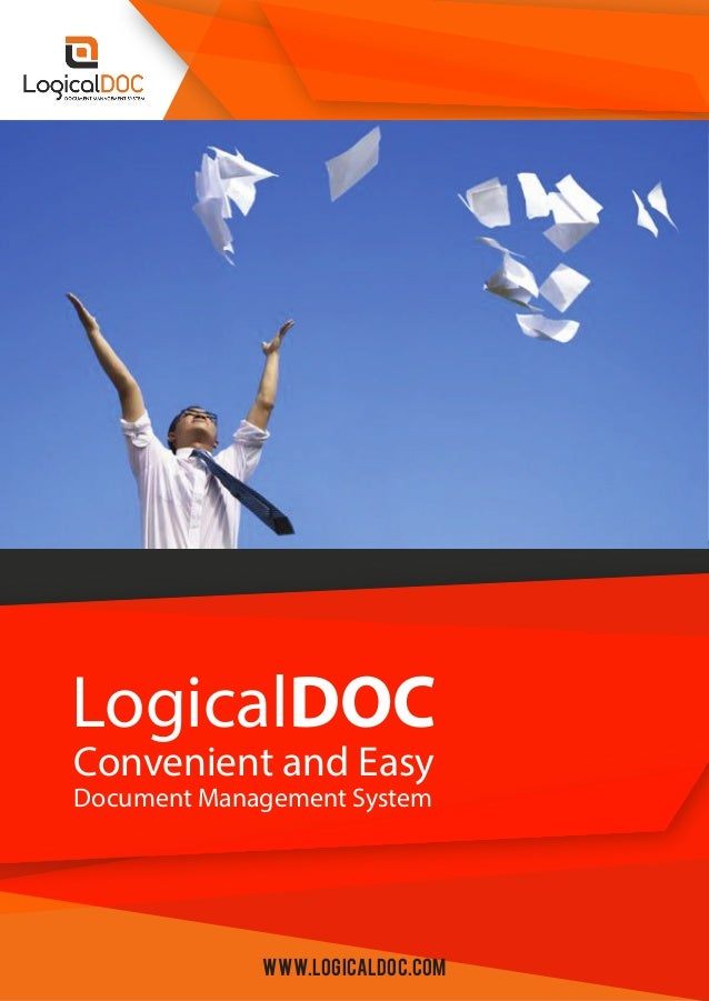 Convenient and Easy LogicalDOC Document Management System www.logicaldoc.com