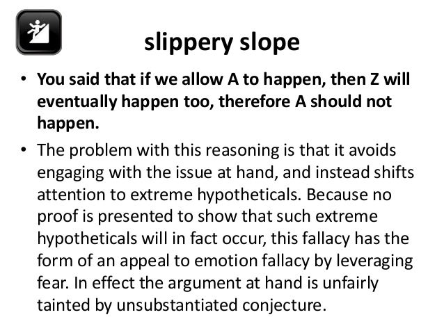 How Not to Argue: The Problem with Slippery Slopes