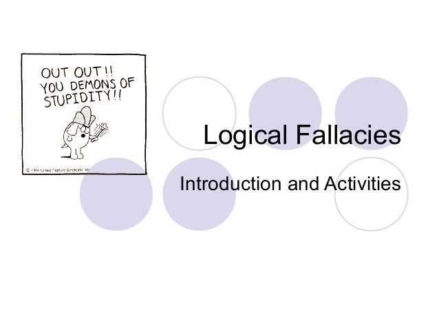 Logical Fallacies Introduction and Activities
