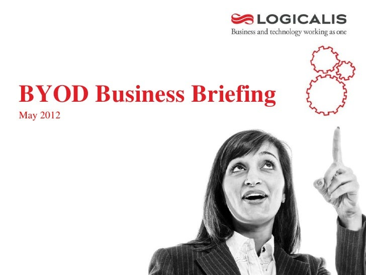 BYOD Business BriefingMay 2012