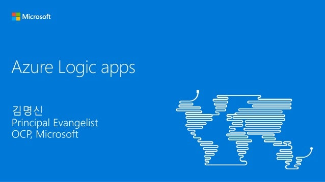 Azure Logic App • provides a way to simplify and implement scalable integrations and workflows in the cloud. • provides a ...