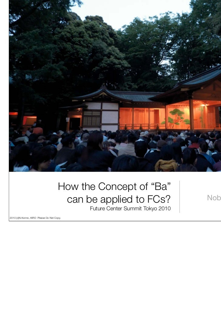 "An open stage for ""Noh"" play                                      How the Concept of ""Ba""                                 ..."