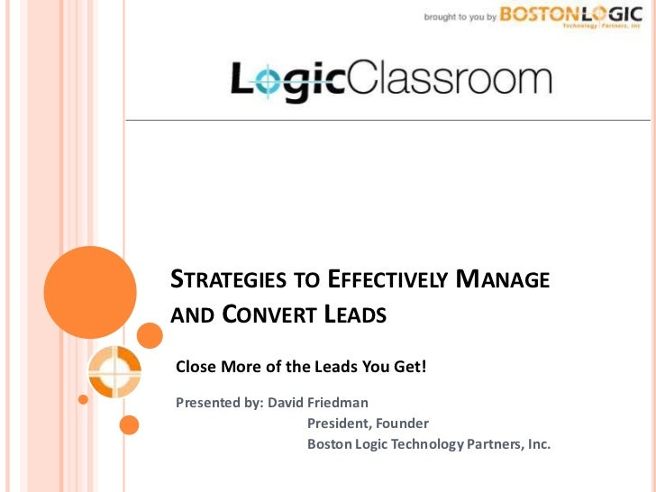 T: 617.266.9166                                                    www.bostonlogic.comSTRATEGIES TO EFFECTIVELY MANAGEAND ...