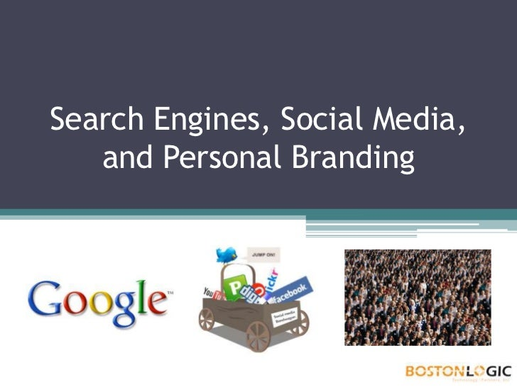 Search Engines, Social Media, and Personal Branding<br />