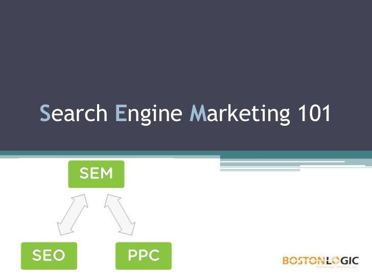 Search Engine Marketing 101<br />