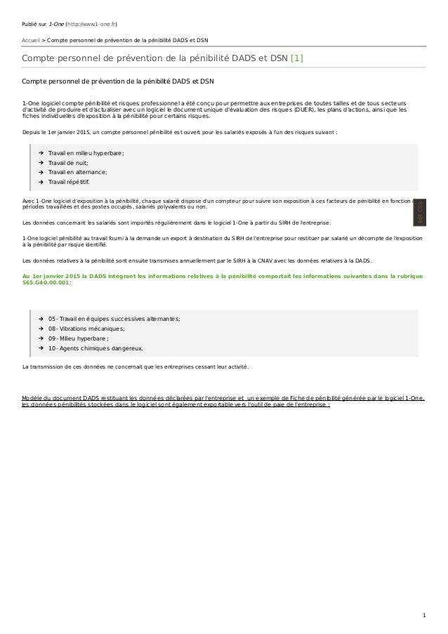 Publié sur 1-One (http://www.1-one.fr) Accueil > Compte personnel de prévention de la pénibilité DADS et DSN Compte person...
