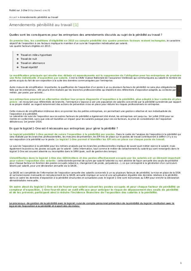 Publié sur 1-One (http://www.1-one.fr) Accueil > Amendements pénibilité au travail Amendements pénibilité au travail [1] Q...