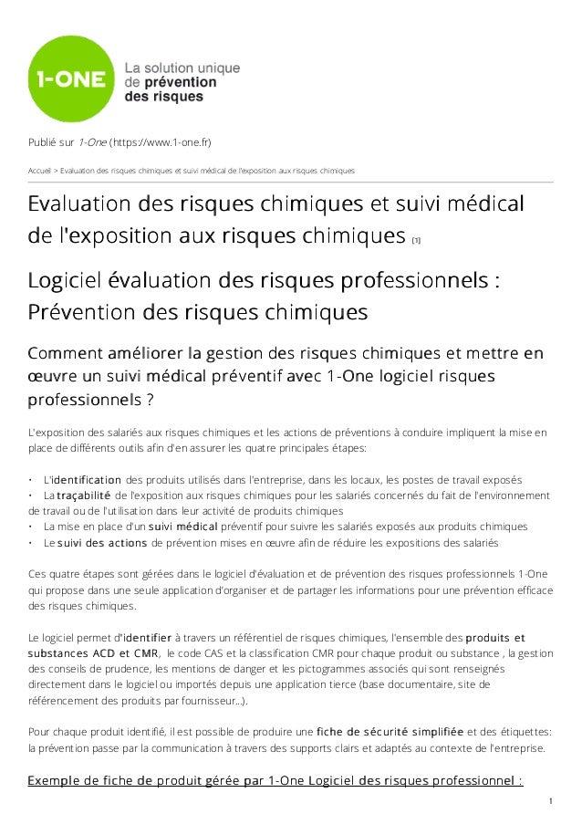 Publié sur 1-One (https://www.1-one.fr) Accueil > Evaluation des risques chimiques et suivi médical de l'exposition aux ri...