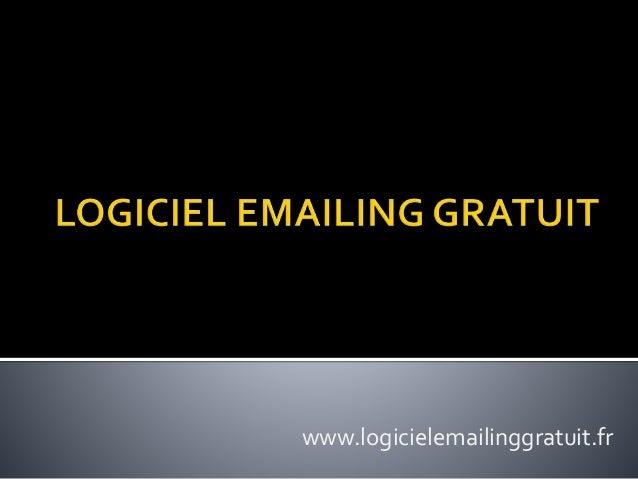 www.logicielemailinggratuit.fr