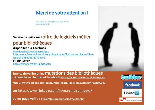 Service de veille sur les mutations des bibliothèques disponible sur Twitter et Facebook https://twitter.com/marcmaisonneu...