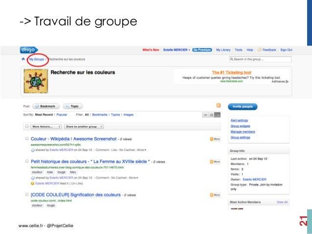 -> Travail de groupe                                21www.cellie.fr - @ProjetCellie