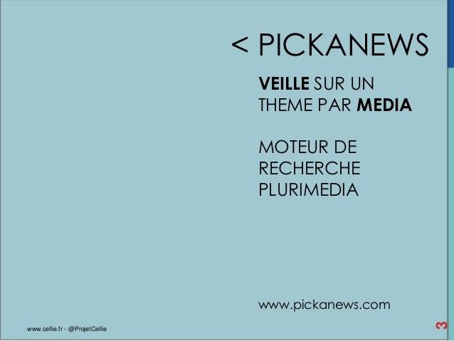 < PICKANEWS                                 VEILLE SUR UN                                 THEME PAR MEDIA                 ...