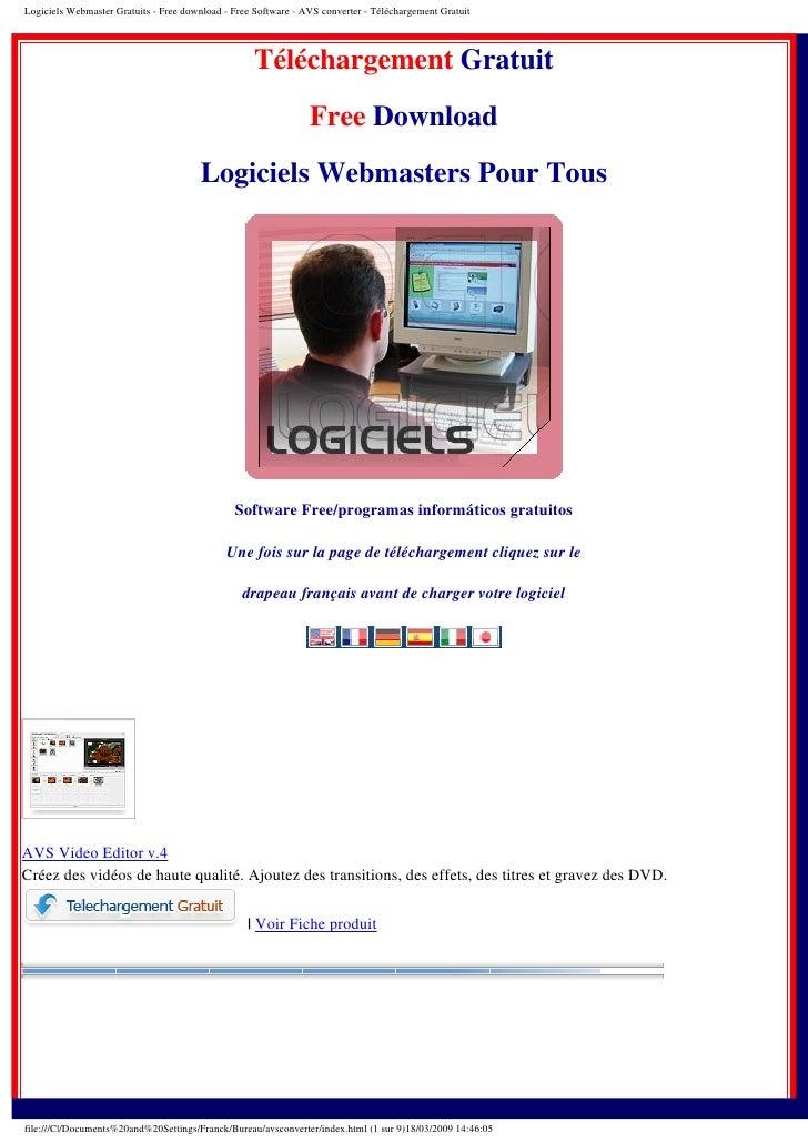 Logiciels Webmaster Gratuits - Free download - Free Software - AVS converter - Téléchargement Gratuit                     ...