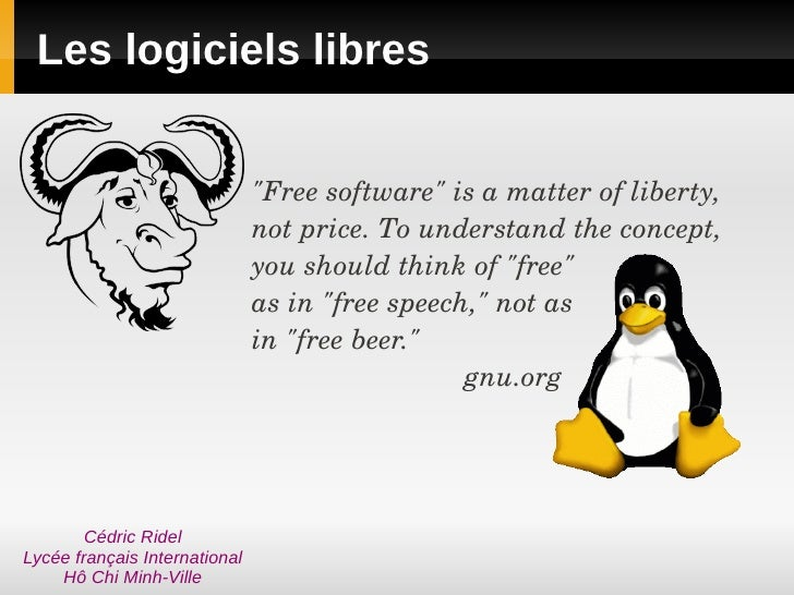 "Les logiciels libres                                  ""Free software"" is a matter of liberty,                             ..."