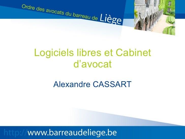 Logiciels libres et Cabinet d'avocat Alexandre CASSART