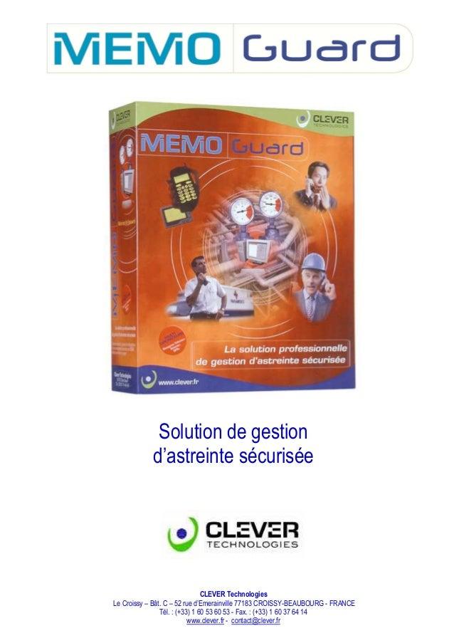 Solution de gestion            d'astreinte sécurisée                                CLEVER TechnologiesLe Croissy – Bât. C...