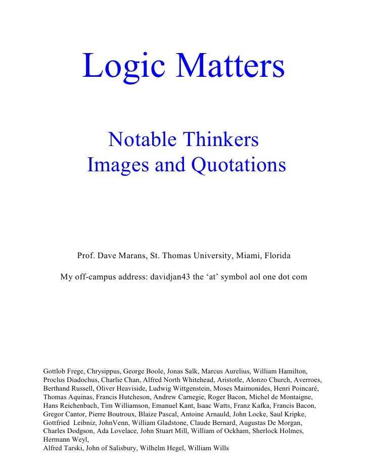 Logic Matters                 Notable Thinkers               Images and Quotations               Prof. Dave Marans, St. Th...