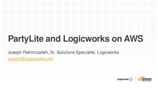 How Partylite Migrated To Aws In 30 Days With Logicworks