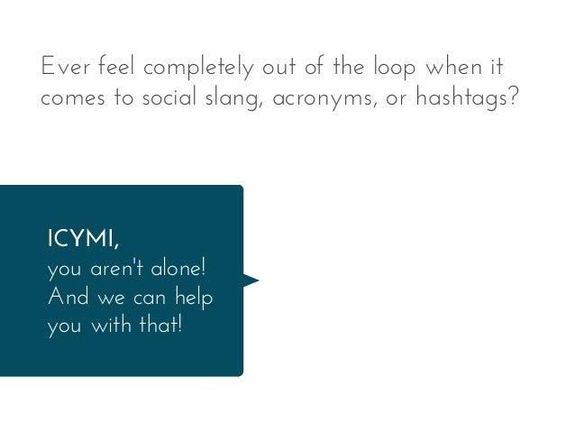 12 Social Media Slang Words You Should Probably Know Slide 3