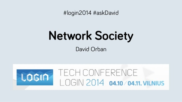 Network Society David Orban #login2014 #askDavid